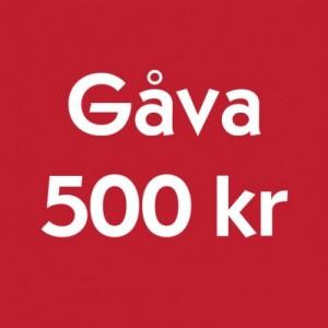 Gåva 500 kr